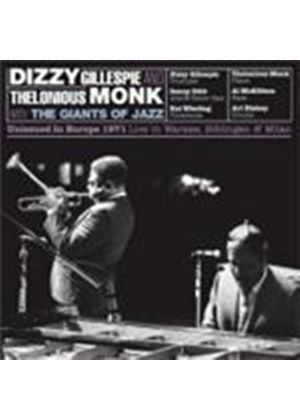 Thelonious Monk & Dizzy Gillespie/The Giants Of Jazz - Unissued In Europe 1971 (Music CD)