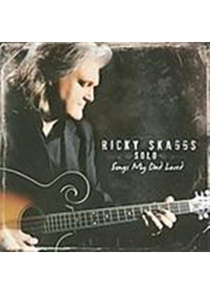 Ricky Skaggs - Songs My Dad Loved (Music CD)