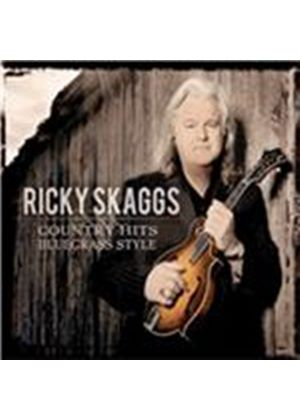 Ricky Skaggs - Country Hits (Bluegrass Style) (Music CD)