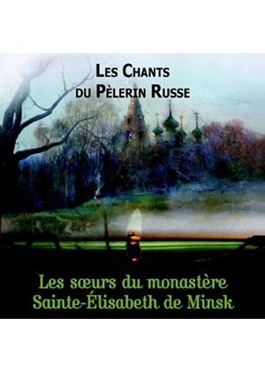 Chants du Pèlerin Russe (Music CD)