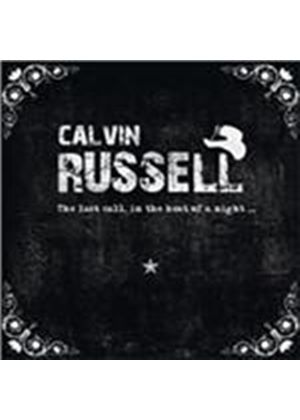 Calvin Russel - Last Call, In The Heat Of The Night (Music CD)