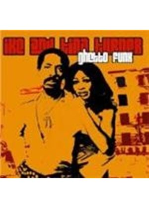 Ike And Tina Turner - GHETTO FUNK