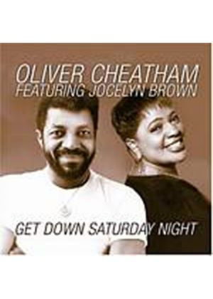 Oliver Cheatham - Get Down Saturday Night (Featuring Jocelyn Brown) (Music CD)