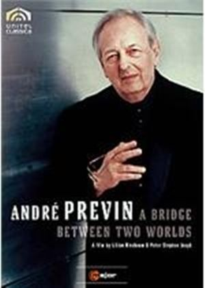 Andre Previn - A Bridge Between Two Worlds