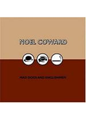 Noel Coward - Mad Dogs And Englishmen (Music CD)