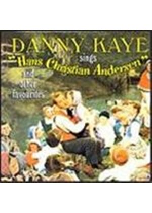 Danny Kaye - Sings Hans Christian Andersen And Other Favourites