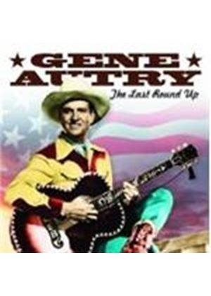Gene Autry - LAST ROUND UP