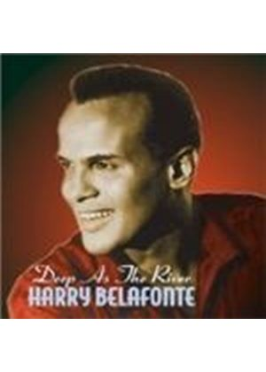 Harry Belafonte - Deep As The River