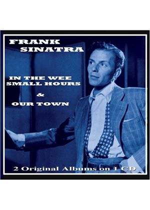 Frank Sinatra - In The Wee Small Hours And Our Town