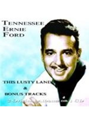 Tennessee Ernie Ford - This Lusty Land