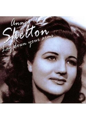 Anne Shelton - Lay Down Your Arms (Music CD)