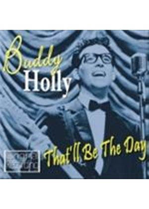 Buddy Holly - That'll Be The Day (Music CD)