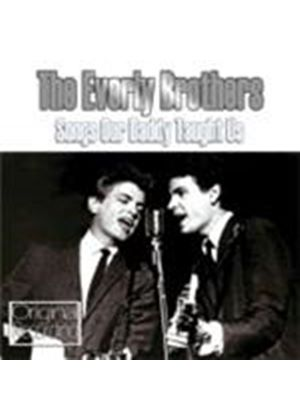 Everly Brothers (The) - Songs Our Daddy Taught Us (Music CD)