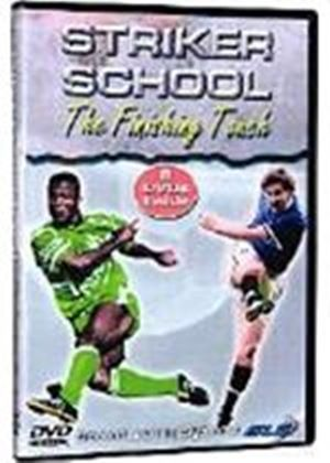 Striker School   The Finishing Touch (Two Discs) (