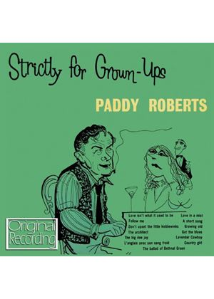 Paddy Roberts - Strictly For Grown Ups (Music CD)