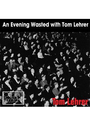 Tom Lehrer - Evening Wasted With Tom Lerner, An (Music CD)