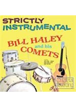 Bill Haley & The Comets - Strictly Instrumental (Music CD)