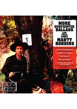 Marty Robbins - More Gunfighter Ballads and Trail Songs (Music CD)