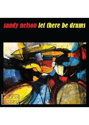 Sandy Nelson - Let There Be Drums (Music CD)