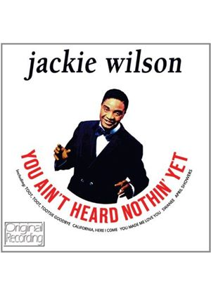 Jackie Wilson - You Ain't Heard Nothin' Yet (Music CD)
