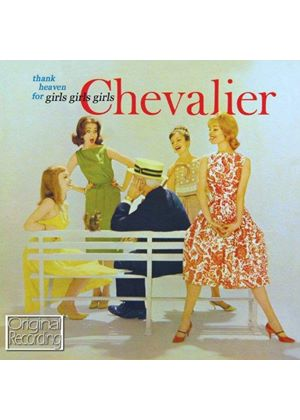 Maurice Chevalier - Thank Heaven for Girls Girls Girls (Music CD)
