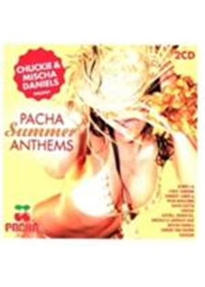 Various Artists - Pacha Summer Anthems (Chukie & Mischa Daniels Present) (Music CD)