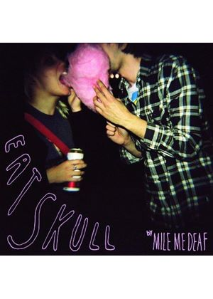 Mile Me Deaf - Eat Skull (Music CD)
