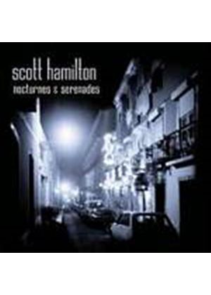 Scott Hamilton - Nocturnes And Serenades (Music CD)