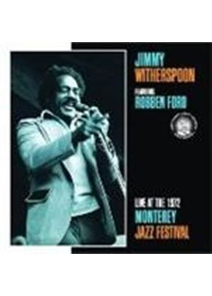 Jimmy Witherspoon & Robben Ford - Live At The Monterey Jazz Festival 1972 (Music CD)