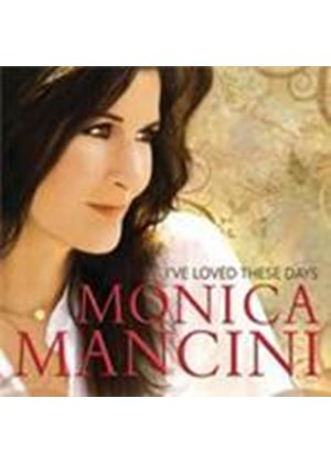 Monica Mancini - I've Loved These Days (Music CD)
