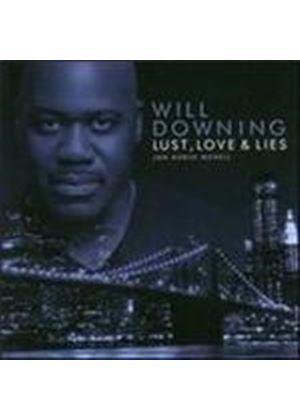 Will Downing - Lust Love And Lies (An Audio Novel) (Music CD)