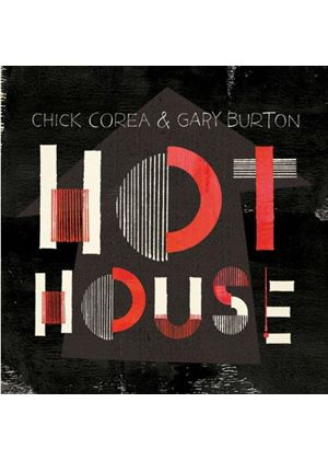 Chick Corea - Hot House (Music CD)