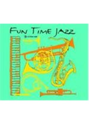 Various Artists - FUN TIME JAZZ  3CD
