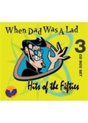 Various Artists - When Dad Was A Lad (Hits Of The Fifties) (Music CD)