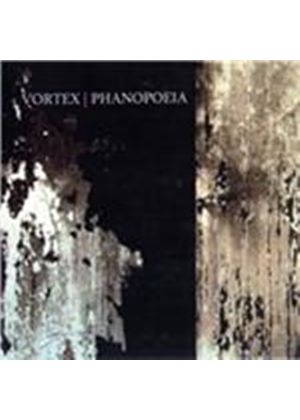 Vortex - Phanopoeia (Music CD)