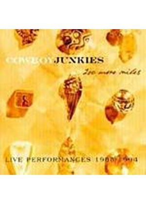 The Cowboy Junkies - 200 More Miles (Music CD)