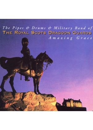 Royal Scots Dragoon Guards - Amazing Grace (Music CD)