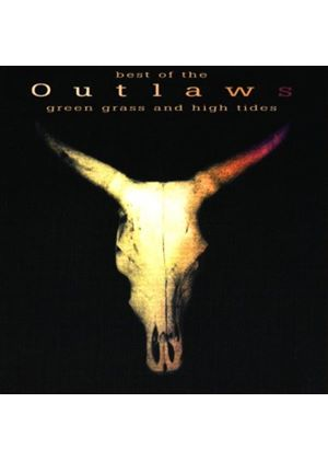 The Outlaws - Best Of - Green Grass & High Tides (Music CD)