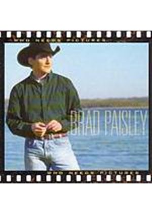 Brad Paisley - Who Needs Pictures (Music CD)