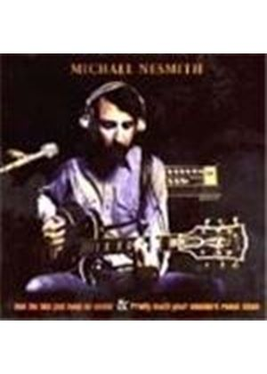 Michael Nesmith - And The Hits Just Keep On Coming/Pretty Much Your Standard Ranch Stash