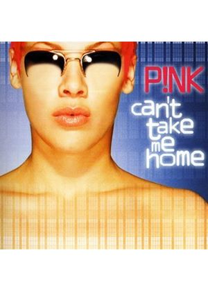 Pink - Cant Take Me Home (Music CD)