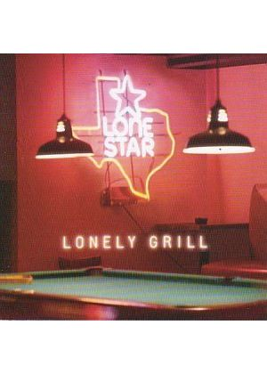 Lonestar - Lonely Grill (New Version) (Music CD)
