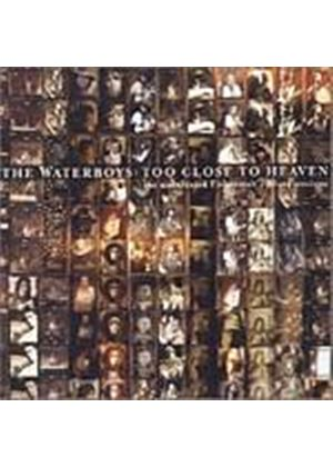 The Waterboys - Too Close To Heaven (Music CD)