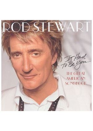 Rod Stewart - It Had To Be You - The Great American Songbook (Music CD)