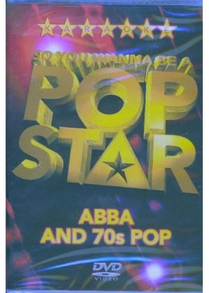 So You Wanna Be A Pop Star - Abba And The 70s (Karaoke)