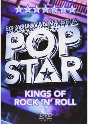 So You Wanna Be A Pop Star - Kings Of Rock 'n' Roll (Karaoke)