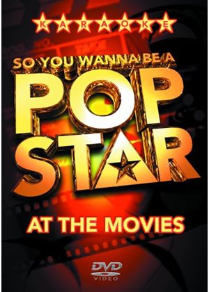 So You Wanna Be A Pop Star - At The Movies (Karaoke)