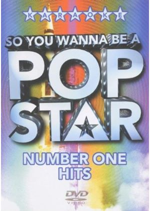 So You Wanna Be A Pop Star - Number One Hits (Karaoke)