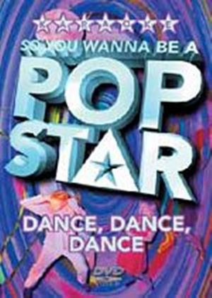 So You Wanna Be A Pop Star: Dance, Dance, Dance (Karaoke)