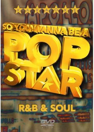 So You Wanna Be A Pop Star - R&B And Soul (karaoke)